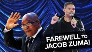 Video: Bidding Farewell To Jacob Zuma! - TREVOR NOAH Comedy